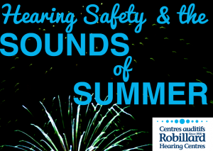 Hearing Safety & The Sounds of Summer